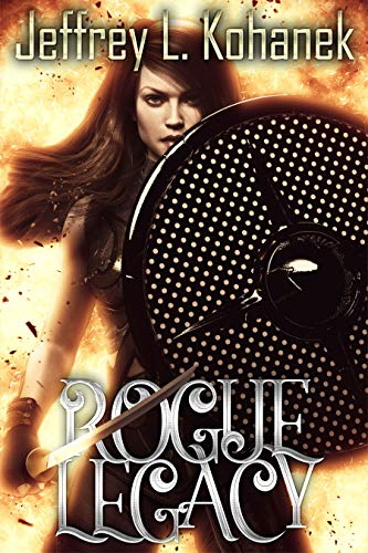 Rogue Legacy by Jeffrey L. Kohanek ebook deal