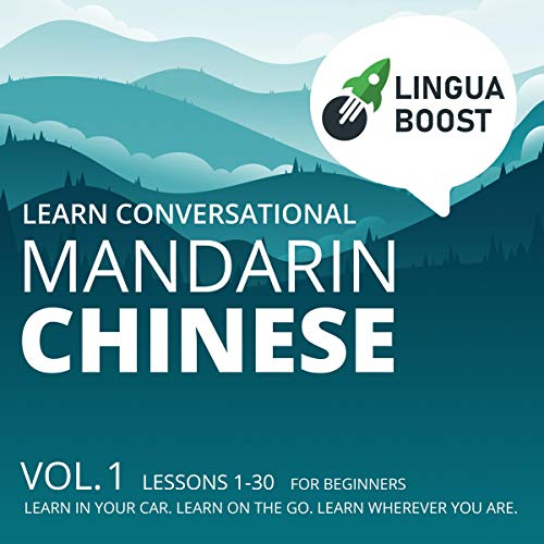 Learn Conversational Mandarin Chinese: Vol 1 cover art