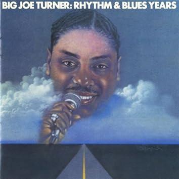 Big Joe Turner: The Rhythm & Blues Years