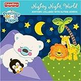 Fisher Price: Precious Planet: Nighty Night World by Fisher Price