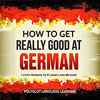 German: How to Get Really Good at German (3rd Edition) cover art