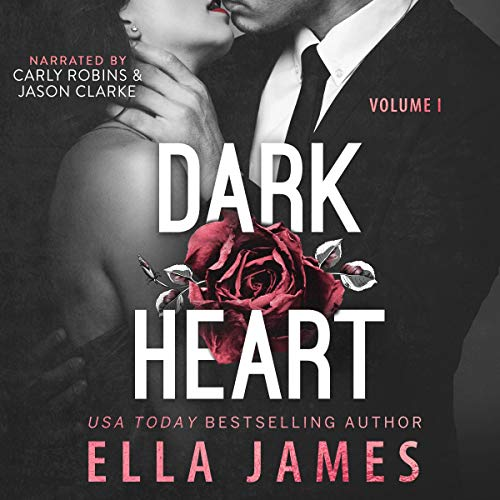 Dark Heart Audiobook By Ella James cover art