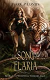 The Song of Elaria: Book 2 of the Weavers & Wyrders Saga