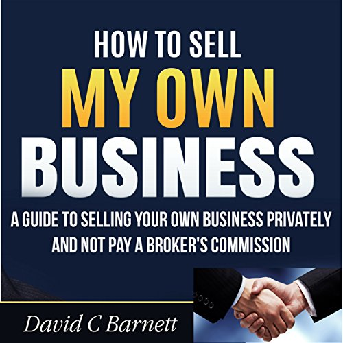 How to Sell My Own Business  By  cover art