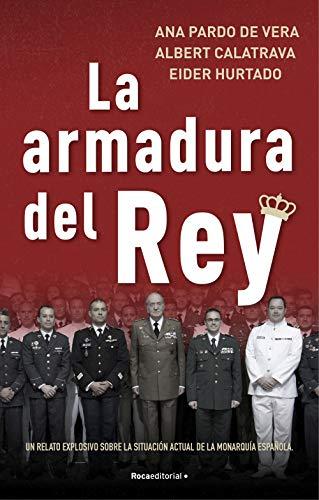 La armadura del rey: Un relato explosivo sobre la situación actual de la monarquía española (No Ficción)