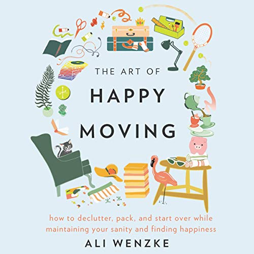 The Art of Happy Moving audiobook cover art
