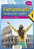 Medias in res! Latein fuer den Anfangsunterricht. 1. Ferienheft - Uebungsbuch: Zur Vorbereitung auf das 2. Lernjahr