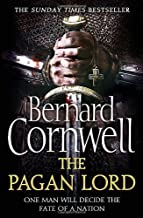 The Pagan Lord (The Warrior Chronicles, Book 7) by Bernard Cornwell (22-May-2014) Paperback