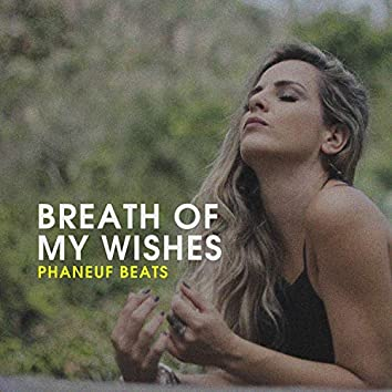 Breath of my Wishes