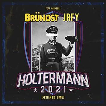 Holtermann 2021 (Festen Er I Gang)