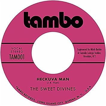 Heckuva Man - EP
