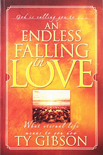 An Endless Falling in Love: What Eternal Life Means to You Now