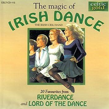 The Magic Of Irish Dance