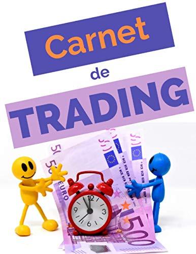 Carnet de trading: Journal de trading cryptomonnaie | Cahier de suivi pour noter et analyser ses trades | bourse | crypto | Investir en bourse | ... Swing trading | GRAND FORMAT pour 582 TRADES