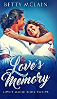 Love's Memory (Love's Magic Book 12)