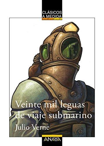 Veinte mil leguas de viaje submarino: Edición adaptada (CLÁSICOS - Clásicos a...