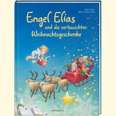 Engel Elias und die vertauschten Weihnachtsgeschenke