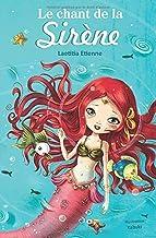 Le chant de la sirene (French Edition)