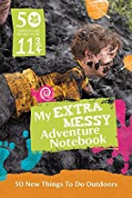 50 Things to Do Before You're 11 3/4: Extra Messy Edition (National Trust) by The National Trust (19-Mar-2015) Hardcover