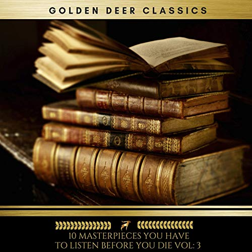 10 Masterpieces You Have to Listen Before You Die 3                   By:                                                                                                                                 Charles Dickens,                                                                                        Arthur Conan Doyle,                                                                                        Jack London,                   and others                          Narrated by:                                                                                                                                 Brian Kelly,                                                                                        Sinead Dixon,                                                                                        Claire Walsh,                   and others                 Length: 97 hrs     11 ratings     Overall 3.8