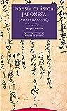 Poesía Clásica Japonesa (Pliegos de Oriente)
