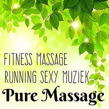 Pure Massage - Fitness Massage Running Sexy Muziek met Lounge Chillout Geluiden