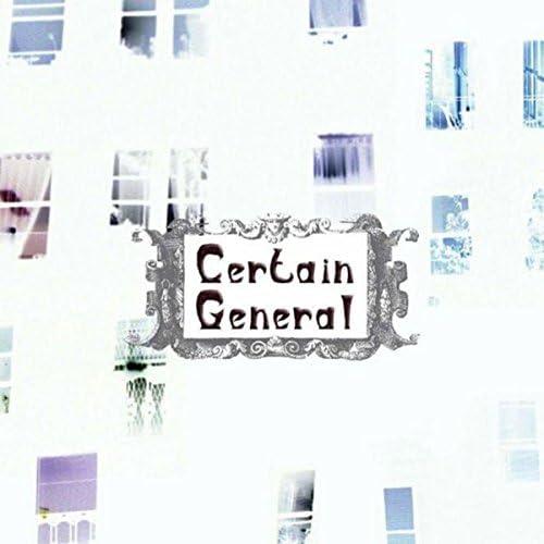 Certain General