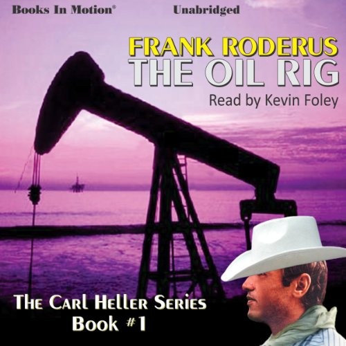 The Oil Rig audiobook cover art
