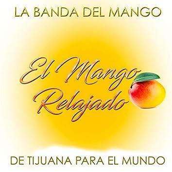 El Mango Relajado