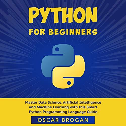 Python for Beginners Audiobook By Oscar Brogan cover art