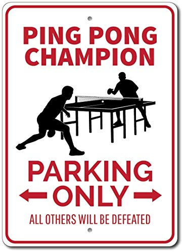 Domwtyrper Ping Pong Champion-Schild, Champion Parkplatzschild, Ping Pong Schild, Ping Pong Geschenk, Ping Pong Dekor, Champion Geschenk – Qualität Aluminium Ping Pongs