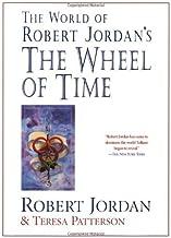 The World of Robert Jordan's The Wheel of Time by Robert Jordan (2001-11-10)