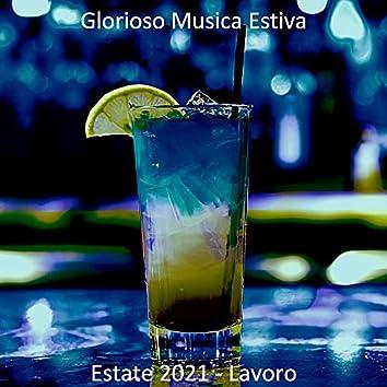 Estate 2021 - Lavoro