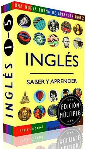 INGLÉS - SABER & APRENDER, edición múltiple #1-5: Una nueva forma de aprender inglés (English Edition)