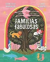Familias fabulosas par Francesco Maddaloni