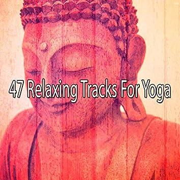 47 Relaxing Tracks for Yoga