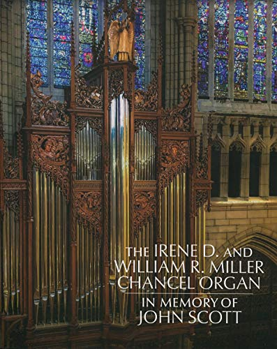 Find Bargain The Irene D. and William R. Miller Chancel Organ - In Memory of John Scott