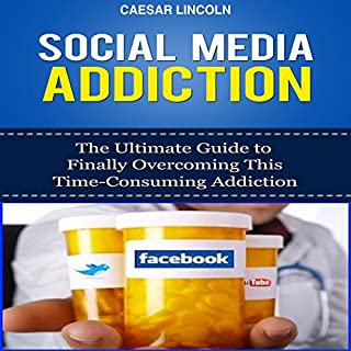 Social Media Addiction     The Ultimate Guide to Finally Overcoming This Time-Consuming Addiction              By:                                                                                                                                 Caesar Lincoln                               Narrated by:                                                                                                                                 Kelly Rhodes                      Length: 23 mins     2 ratings     Overall 3.0