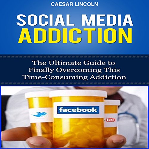 Social Media Addiction audiobook cover art