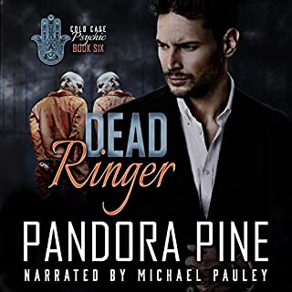 Dead Ringer     Cold Case Psychic, Book 6              By:                                                                                                                                 Pandora Pine                               Narrated by:                                                                                                                                 Michael Pauley                      Length: 7 hrs and 32 mins     8 ratings     Overall 4.9