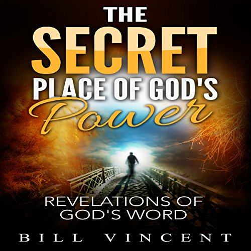 The Secret Place of God's Power audiobook cover art