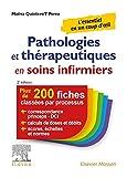Pathologies et thérapeutiques en soins infirmiers - 215 fiches classées par processus