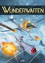 Wunderwaffen 15 - Opération Gomorrhe de Richard D. Nolane