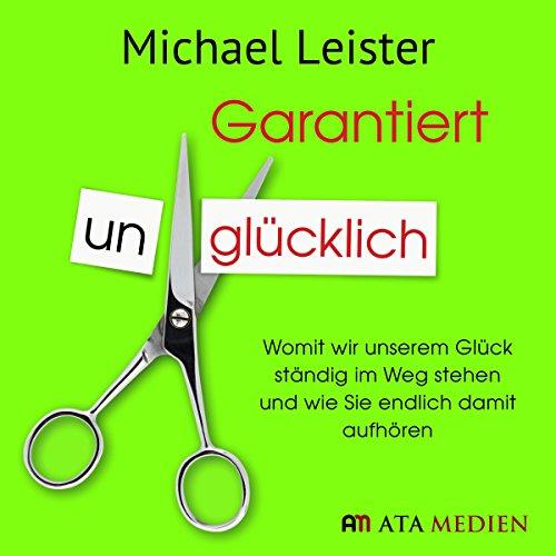Garantiert unglücklich audiobook cover art