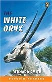 *WHITE ORYX PGRN ES (Easystart Penguin Reader Level 2)