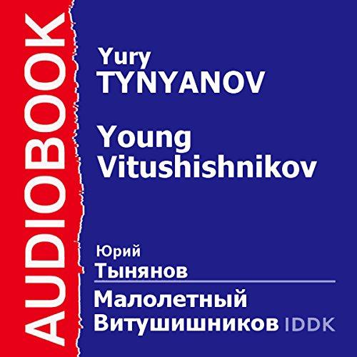 Young Vitushishnikov [Russian Edition] audiobook cover art