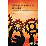 Principios y valores. La ética: Academia de las Ciencias y las Artes Militares