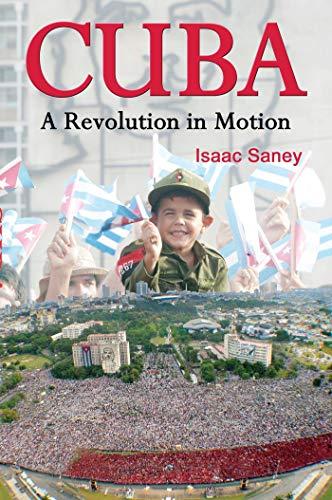 Cuba: A Revolution in Motion
