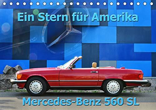 Ein Stern für Amerika - Mercedes Benz 560 SL (Tischkalender 2021 DIN A5 quer)