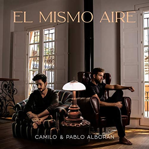 Camilo & Pablo Alborán